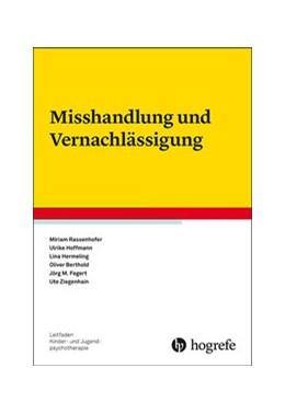 Abbildung von Rassenhofer / Hoffmann | Misshandlung und Vernachlässigung | 1. Auflage | 2020 | 28 | beck-shop.de