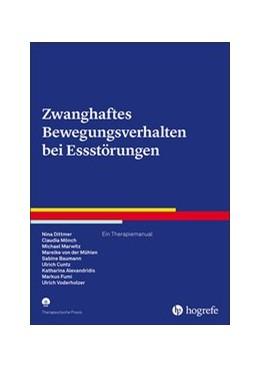Abbildung von Dittmer / Mönch | Zwanghaftes Bewegungsverhalten bei Essstörungen | 1. Auflage | 2021 | beck-shop.de