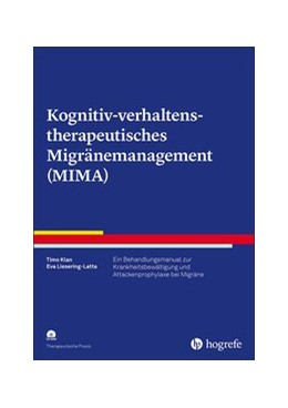 Abbildung von Klan / Liesering-Latta | Kognitiv-verhaltenstherapeutisches Migränemanagement (MIMA) | 2020 | Ein Behandlungsmanual zur Kran...