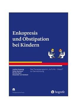 Abbildung von Hussong / Sambach   Enkopresis und Obstipation bei Kindern   1. Auflage   2020   beck-shop.de