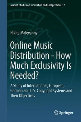 Abbildung von Malevanny   Online Music Distribution - How Much Exclusivity Is Needed?   1st ed. 2019   2019   A Study of International, Euro...   12