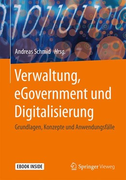 Abbildung von Schmid   Verwaltung, eGovernment und Digitalisierung   2019   Grundlagen, Konzepte und Anwen...