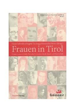 Abbildung von Schreiber / Weiss / Tschugg | Frauen in Tirol | 2003 | Pionierinnen in Politik, Wirts... | 2