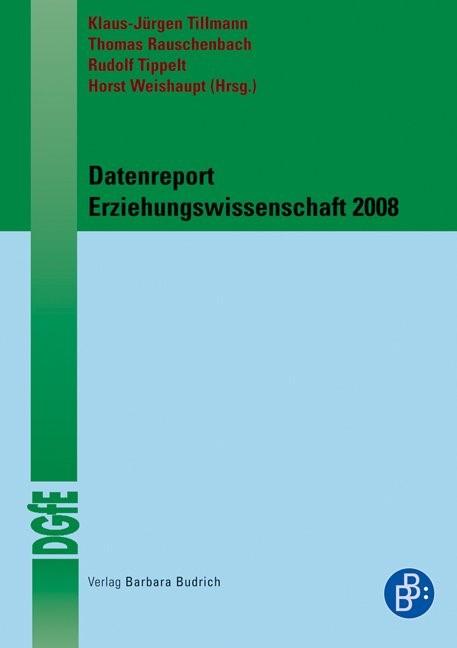 Abbildung von Tillmann / Rauschenbach / Tippelt / Weishaupt | Datenreport Erziehungswissenschaft 2008 | 2008