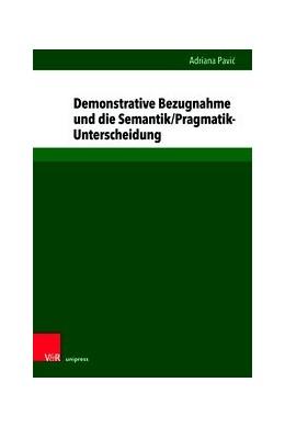 Abbildung von Pavic | Demonstrative Bezugnahme und die Semantik/Pragmatik-Unterscheidung | 1. Auflage | 2020 | beck-shop.de