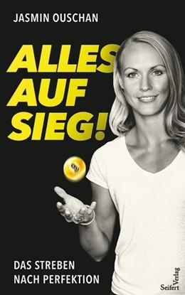 Abbildung von Ouschan | Alles auf Sieg! | 1. Auflage | 2021 | beck-shop.de