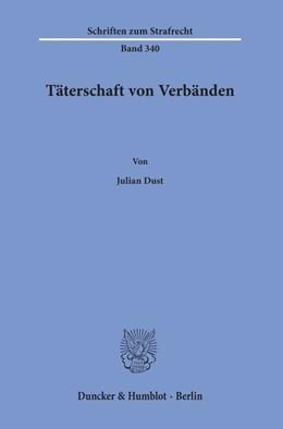 Abbildung von Dust   Täterschaft von Verbänden.   1. Auflage   2019   beck-shop.de