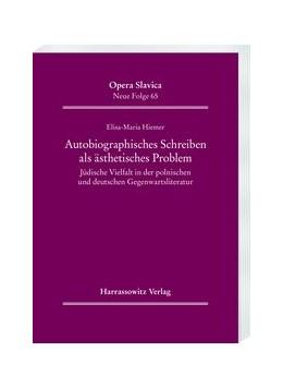 Abbildung von Hiemer | Autobiographisches Schreiben als ästhetisches Problem | 1. Auflage | 2019 | 65 | beck-shop.de