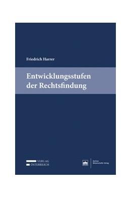 Abbildung von Harrer   Entwicklungsstufen der Rechtsfindung   1. Auflage   2018   beck-shop.de
