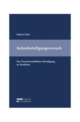 Abbildung von Durl | Kettenbeteiligungsversuch | 1. Auflage | 2019 | beck-shop.de