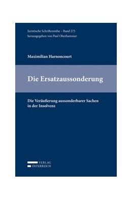 Abbildung von Harnoncourt | Die Ersatzaussonderung | 1. Auflage | 2019 | 275 | beck-shop.de