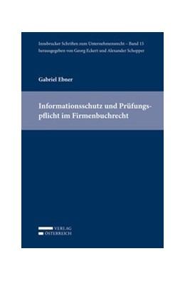 Abbildung von Ebner | Informationsschutz und Prüfungspflicht im Firmenbuchrecht | 1. Auflage | 2019 | 15 | beck-shop.de
