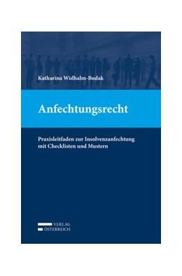 Abbildung von Widhalm-Budak | Anfechtungsrecht | 3. Auflage 2019 | 2019 | Praxisleitfaden zur Insolvenza...