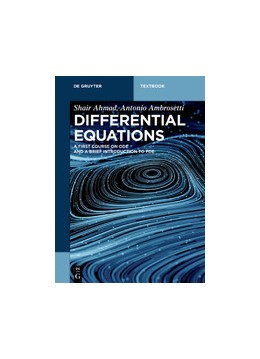 Abbildung von Ahmad / Ambrosetti | Differential Equations | 2019 | A first course on ODE and a br...
