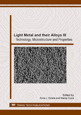 Abbildung von Dolata / Dyzia | Light Metal and their Alloys III | 2014 | Volume 211