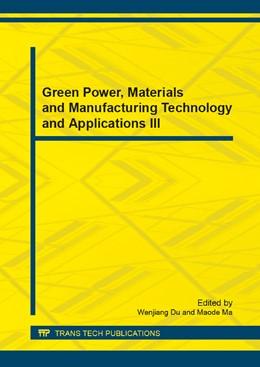 Abbildung von Du / Ma | Green Power, Materials and Manufacturing Technology and Applications III | 1. Auflage | 2014 | Volumes 484-485 | beck-shop.de