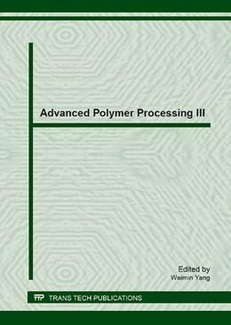 Abbildung von Yang | Advanced Polymer Processing III | 2013 | Volume 561
