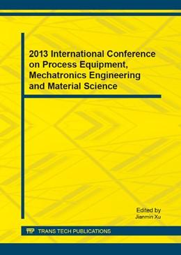 Abbildung von Xu | 2013 International Conference on Process Equipment, Mechatronics Engineering and Material Science | 2013 | Volume 331