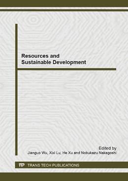 Abbildung von Wu / Lu / Xu / Nakagoshi | Resources and Sustainable Development | 2013 | Volumes 734-737