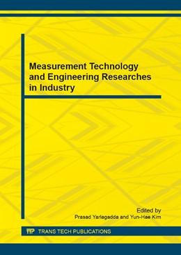 Abbildung von Yarlagadda / Kim | Measurement Technology and Engineering Researches in Industry | 2013 | Volumes 333-335