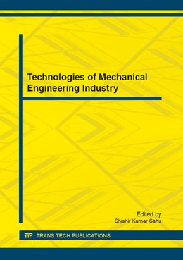 Abbildung von Sahu | Technologies of Mechanical Engineering Industry | 1. Auflage | 2013 | Volume 391 | beck-shop.de