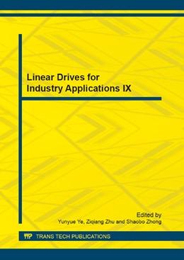 Abbildung von Ye / Zhu / Zhong | Linear Drives for Industry Applications IX | 2013 | Volumes 416-417