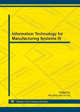 Abbildung von Deng / Luo | Information Technology for Manufacturing Systems IV | 1. Auflage | 2013 | Volume 421 | beck-shop.de