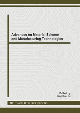 Abbildung von Xu   Advances on Material Science and Manufacturing Technologies   2013   Volume 621