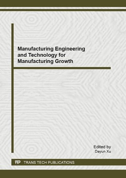 Abbildung von Xu | Manufacturing Engineering and Technology for Manufacturing Growth | 2013 | Volume 628