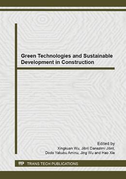 Abbildung von Wu / Jibril / Yakubu Aminu / Xie | Green Technologies and Sustainable Development in Construction | 2014 | Volume 935