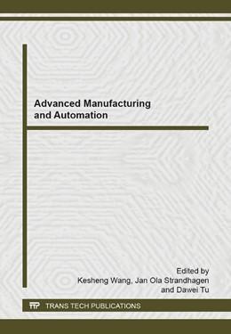 Abbildung von Wang / Strandhagen | Advanced Manufacturing and Automation | 1. Auflage | 2014 | Volume 1039 | beck-shop.de