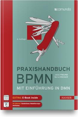 Abbildung von Rücker / Freund   Praxishandbuch BPMN   6. Auflage   2019   beck-shop.de