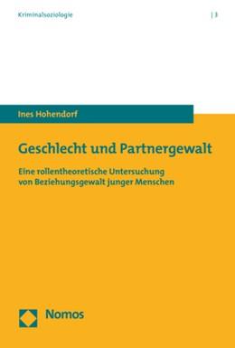 Abbildung von Hohendorf   Geschlecht und Partnergewalt   2019   Eine rollentheoretische Unters...
