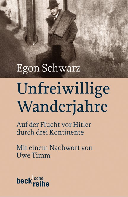 Cover: Egon Schwarz, Unfreiwillige Wanderjahre
