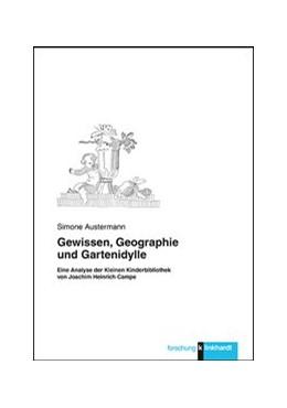 Abbildung von Austermann | Gewissen, Geographie und Gartenidylle | 2019 | Eine Analyse der Kleinen Kinde...