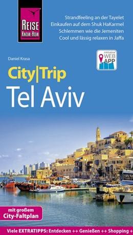 Abbildung von Krasa | Reise Know-How CityTrip Tel Aviv | 5. Auflage | 2019 | beck-shop.de