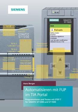 Abbildung von Berger | Automatisieren mit FUP im TIA Portal | 2020 | Programme gestalten mit STEP 7...
