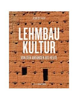 Abbildung von Dethier | Lehmbaukultur | 1. Auflage | 2019 | beck-shop.de