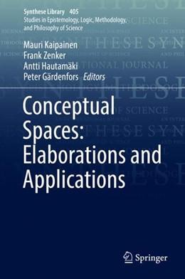 Abbildung von Kaipainen / Zenker / Hautamäki / Gärdenfors   Conceptual Spaces: Elaborations and Applications   2019