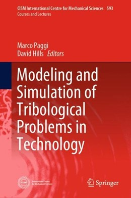 Abbildung von Paggi / Hills | Modeling and Simulation of Tribological Problems in Technology | 2019