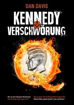 Abbildung von Davis | Die Kennedy-Verschwörung | 1. Auflage | 2019 | beck-shop.de