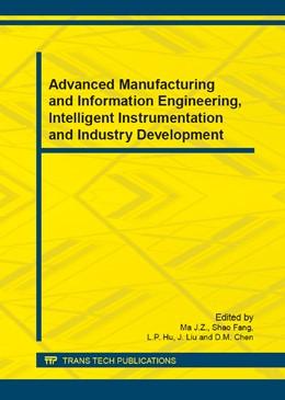 Abbildung von Ma / Shao | Advanced Manufacturing and Information Engineering, Intelligent Instrumentation and Industry Development | 1. Auflage | 2014 | Volumes 602-605 | beck-shop.de