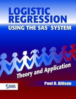 Abbildung von Allison   Logistic Regression Using the SAS System   1. Auflage   2001