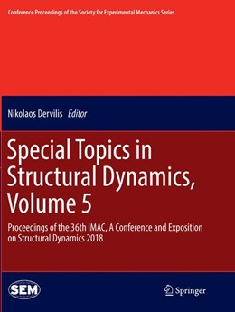 Abbildung von Dervilis | Special Topics in Structural Dynamics, Volume 5 | Softcover reprint of the original 1st ed. 2019 | 2018 | Proceedings of the 36th IMAC, ...