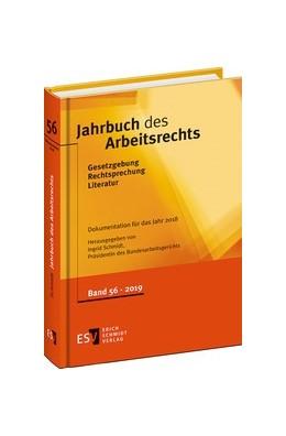 Abbildung von Schmidt | Jahrbuch des Arbeitsrechts | 2019 | Gesetzgebung – Rechtsprechung ...