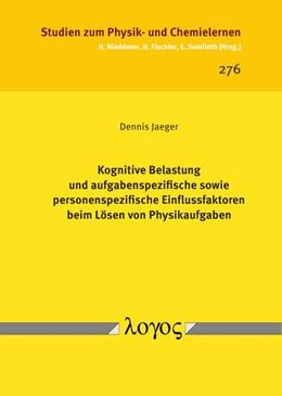 Abbildung von Jaeger | Kognitive Belastung und aufgabenspezifische sowie personenspezifische Einflussfaktoren beim Lösen von Physikaufgaben | 1. Auflage | 2019 | 276 | beck-shop.de