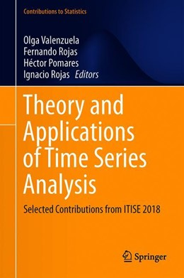 Abbildung von Valenzuela / Rojas / Pomares | Theory and Applications of Time Series Analysis | 1st ed. 2019 | 2019 | Selected Contributions from IT...