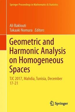 Abbildung von Baklouti / Nomura | Geometric and Harmonic Analysis on Homogeneous Spaces | 1st ed. 2019 | 2019 | TJC 2017, Mahdia, Tunisia, Dec... | 290