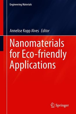 Abbildung von Kopp Alves | Nanomaterials for Eco-friendly Applications | 1st ed. 2019 | 2019