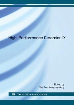 Abbildung von Pan / Gong | High-Performance Ceramics IX | 1. Auflage | 2016 | Volume 697 | beck-shop.de